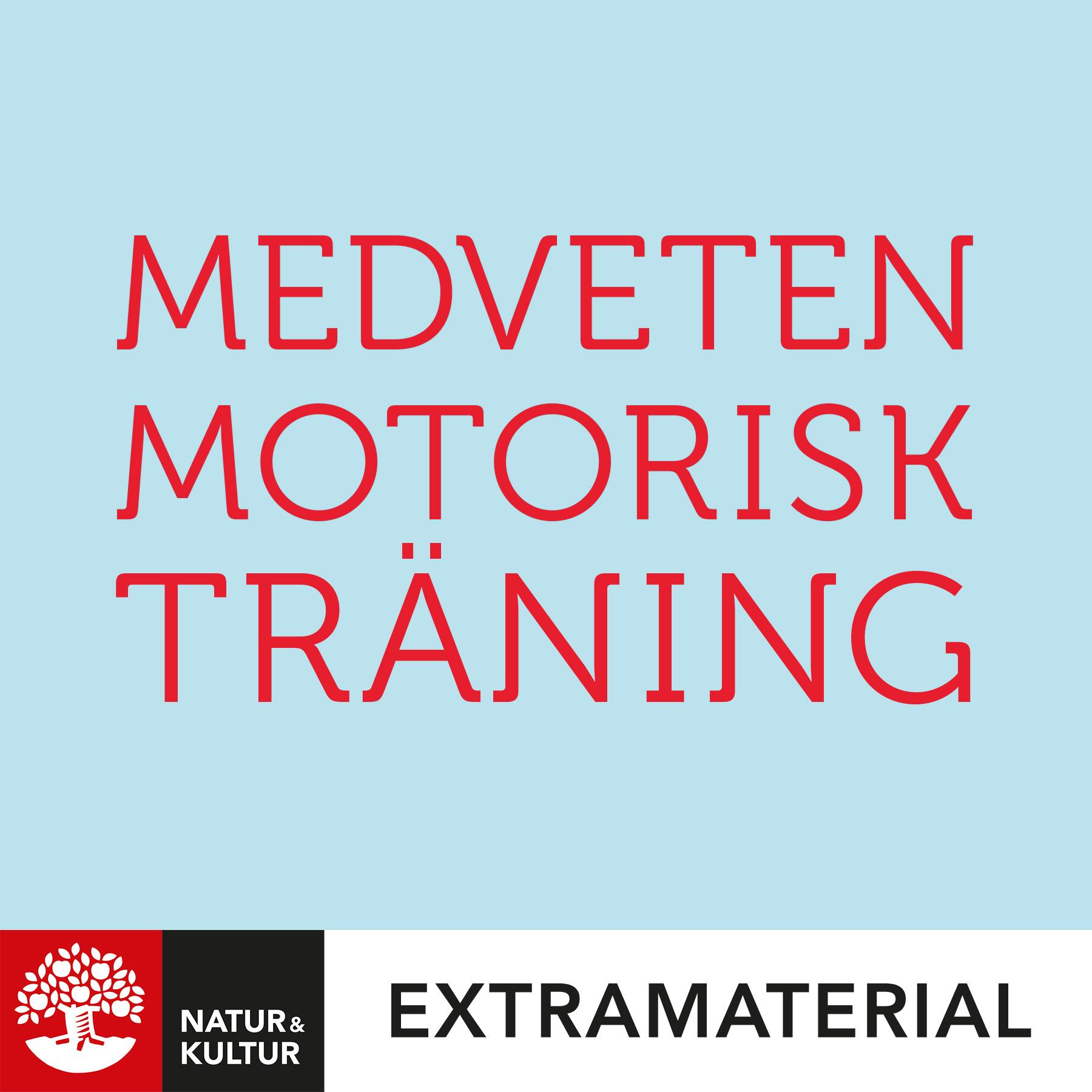 Medveten motorisk träning