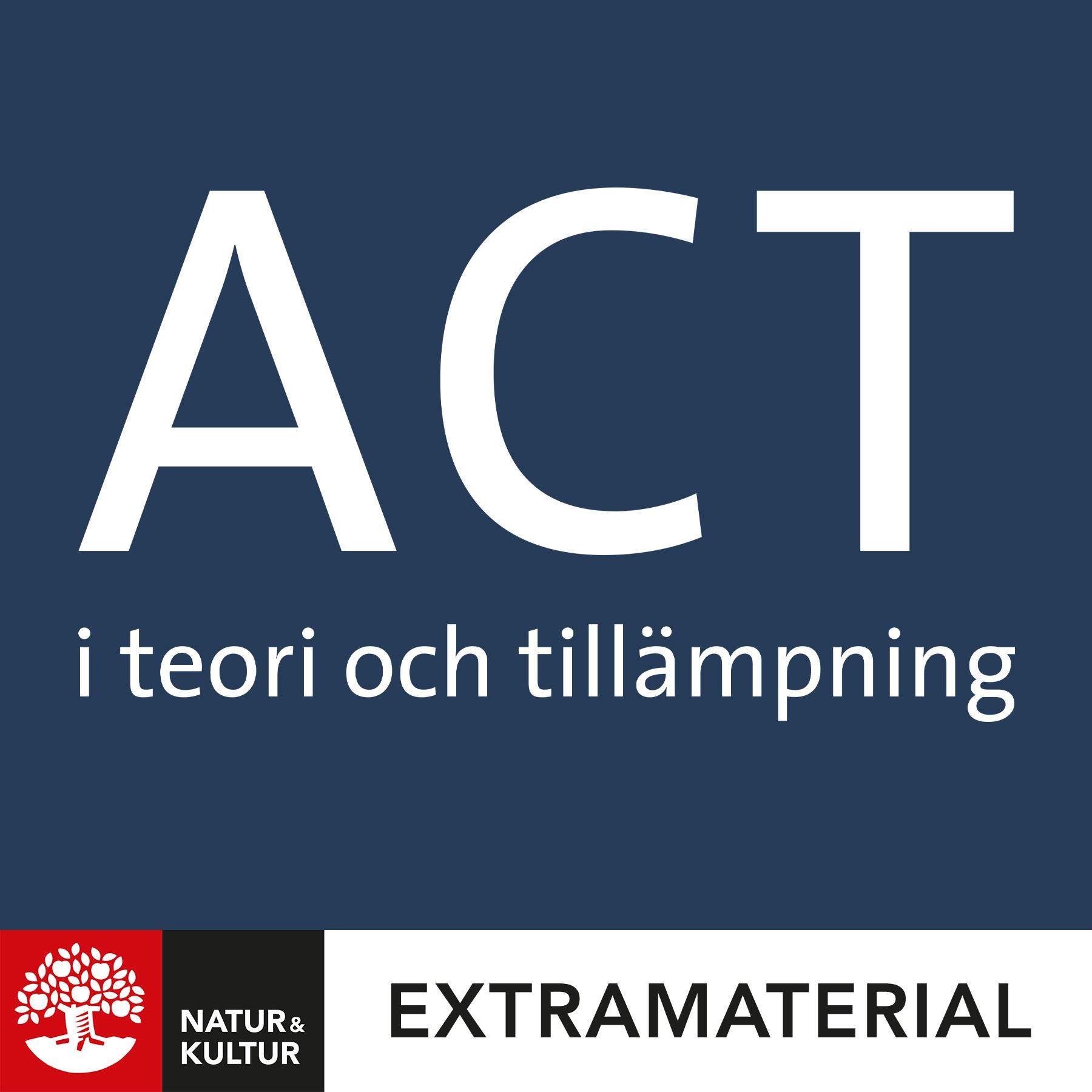 ACT i teori och tillämpning