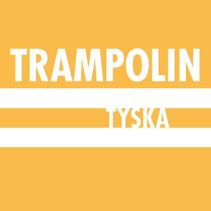Trampolin Tyska