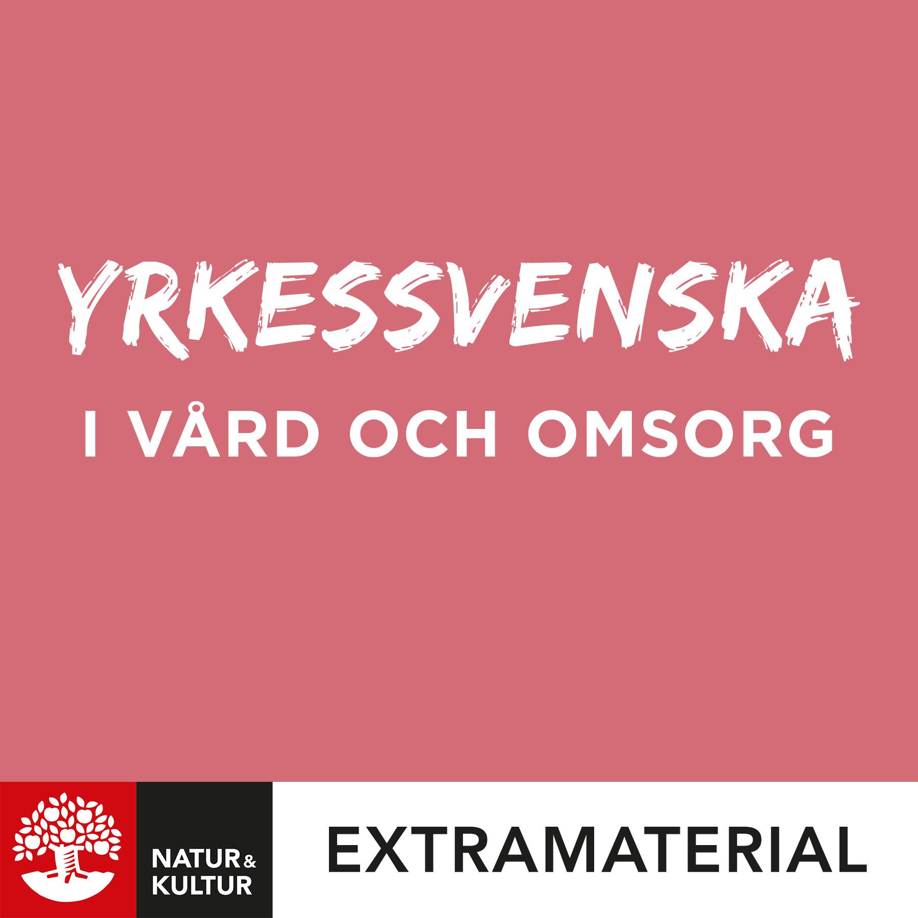 Yrkessvenska i vård och omsorg